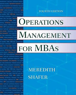 Operations Management for MBAs-9780470485767-4-Jack R Meredith-John Wiley & Sons, Incorporated