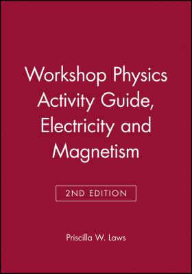 Workshop Physics Activity Guide, Module 4